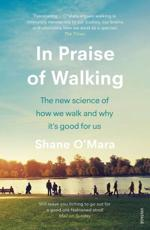 In Praise of Walking