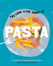 The Long & The Short of Pasta