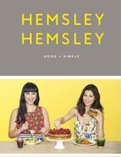 Hemsley Hemsley - Good + Simple