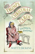 A Donald Trump Christmas Carol
