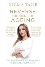 Reverse the Signs of Ageing