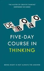 The Five-Day Course in Thinking