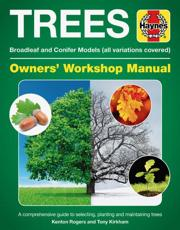 Trees, Broadleaf and Conifer Models (All Variations Covered) Owners' Workshop Manual