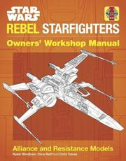 Star Wars Rebel Starfighters