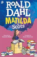 Matilda in Scots by Roald Dahl