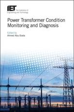 Power Transformer Condition Monitoring and Diagnosis