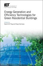 Energy Generation and Efficiency Technologies for Green Residential Buildings