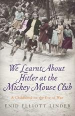 We Learnt About Hitler at the Mickey Mouse Club