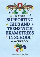 Supporting Kids and Teens With Exam Stress in School