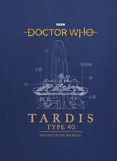 TARDIS Type Forty Instruction Manual