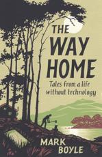 The Way Home: A life free of technology