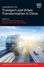 Handbook on Transport and Urban Transformation in China