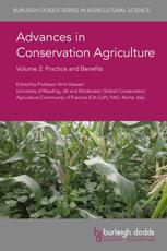 Advances in Conservation Agriculture. Volume 2 Practice and Benefits