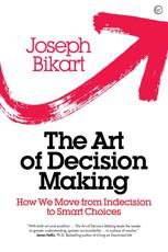 The Art of Decision Making