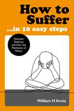 How to Suffer...in 10 Easy Steps