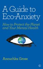 A Guide to Eco-Anxiety Ebook