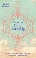 The Art of Celtic Seership