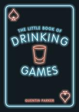 The Little Book of Drinking Games