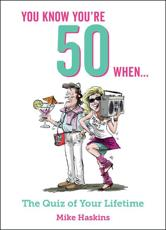 You Know You're 50 When.