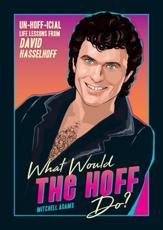 What Would the Hoff Do?