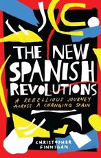 The New Spanish Revolutions