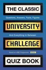 The Classic University Challenge Quiz Book