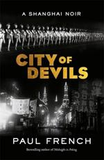 City of Devils: A Shanghai Noir