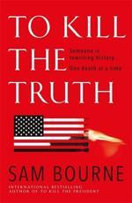 To Kill the Truth