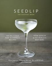 Seedlip, the Cocktail Book