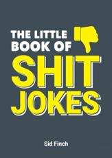 The Little Book of Shit Jokes
