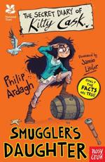 The Secret Diary of Kitty Cask: Smuggler's Daughter