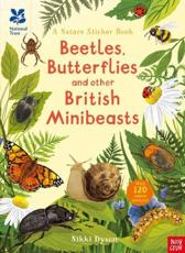 National Trust: Beetles, Butterflies and Other British Minibeasts