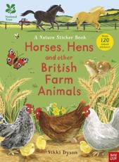 National Trust: Horses, Hens and Other British Farm Animals