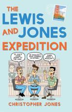 The Lewis and Jones Expedition