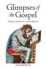 Glimpses of the the Gospels