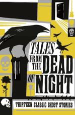 Tales from the Dead of Night