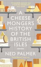 *SIGNED* A Cheesemonger's History of the British Isles