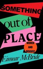 Something Out of Place: Women & Disgust