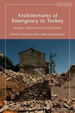 Architectures of Emergency in Turkey