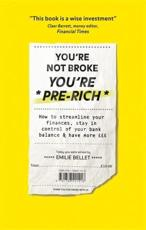 You're Not Broke, You're Pre-Rich