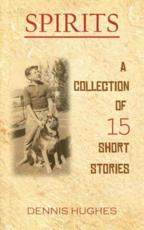 SPIRITS - A Collection of 15 Short Stories