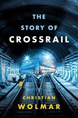The Story of Crossrail