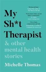 My Sh*t Therapist & Other Mental Health Stories
