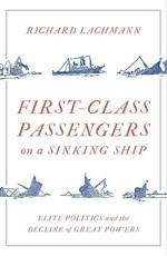 First Class Passengers on a Sinking Ship