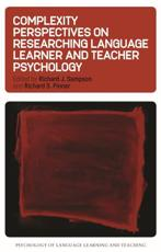 Complexity Perspectives on Researching Language Learner and Teacher Psychology