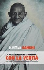 The Story of My Experiments with Truth: (Italian)