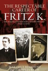 The Respectable Career of Fritz K