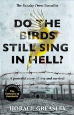 Do the Birds Still Sing in Hell?