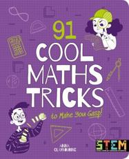 91 Cool Maths Tricks to Make You Gasp