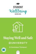 Staying Well and Safe @University